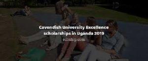 Cavendish University Excellence scholarships in Uganda