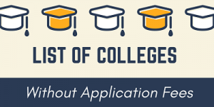 Top Colleges without Application Fees 2020