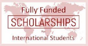 Fully Funded Scholarships 2021