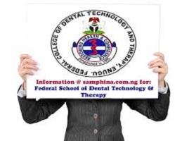 federal school of dental technology and therapy Enugu school fees