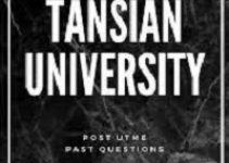 TANSIAN UNIVERSITY POST UTME QUESTIONS AND ANSWERS